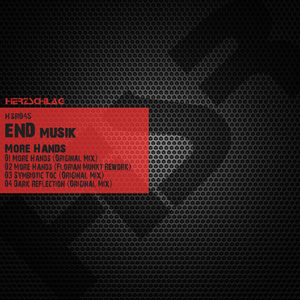 End Musik - More Hands (Herzschlag Recordings)