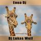 Enea DJ Remixed by DJ Lukas Wolf