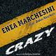 Enea Marchesini feat. Robin Marchetti Crazy