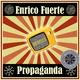 Enrico Fuerte Propaganda