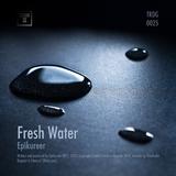 Fresh Water by Epikureer mp3 download