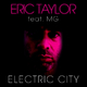 Eric Taylor Feat. Mg Electric City