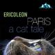 EricdLeon - Paris a Cat Tale