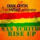 Erick Kristal Feat. Mutant Kokpémédji Nan Tchité (Rise Up)