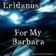 Eridanus For My Barbara