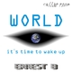 Ernest B World It Is Time To Wake Up