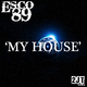 Esco89 My House