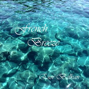 Esor Balkan - French Breeze (Esor)