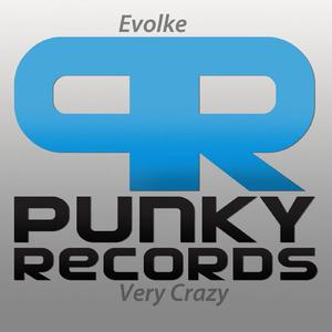 Evolke - Very Crazy (Punky Records)