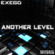 Exego Another Level