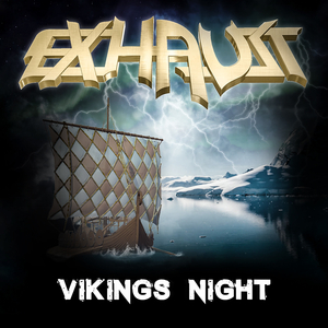 Exhaust - Vikings Night (Sound Barrier Records)