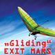 Exit Mars Gliding