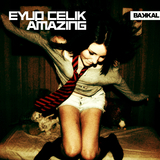 Amazing by Eyup Celik mp3 download