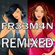 FR33M4N Fr33m4n Remixed