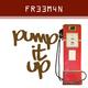 FR33M4N Pump It Up