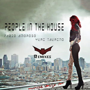 Fabio Amoroso & Yuri Taurino - People in the House(Remixes) (Lovertrax House Flow)