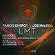 Fabio B Energy And Joe Maleda Lmt