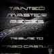 Fabio Castillo Tainted Masterpieces Vol.1 - Tribute To Fabio Castillo
