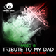 Fabio G. Tribute to My Dad