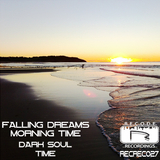 Morning Time / Dark Soul / Time by Falling Dreams mp3 download