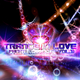 Fanatic Emotions Trance in Love, Vol. 11