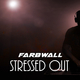 Farbwall Stressed Out