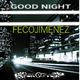 Fecojimenez Good Night