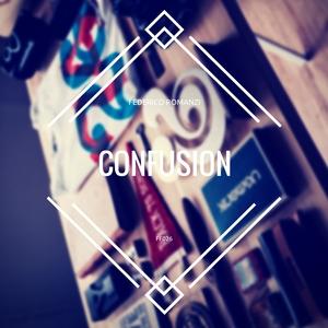 Federico Romanzi - Confusion (ff label)