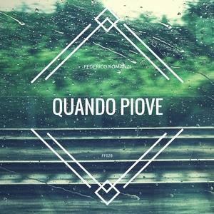 Federico Romanzi - Quando piove (ff label)