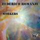Federico Romanzi - Workers