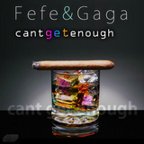 Cant Get Enough by Fefe & Gaga mp3 downloads