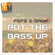 Fefe & Gaga Put the Bass Up