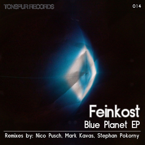 Feinkost - Blue Planet Ep (Tonspur Records)