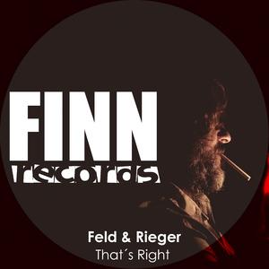 Feld & Rieger - That´s Right (Finn Records)