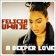 Felicia Uwaje - A Deeper Love