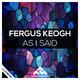 Fergus Keogh As I Said