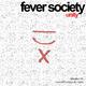 Fever Society Unity