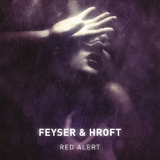 Red Alert by Feyser & Hroft mp3 downloads
