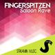 Fingerspitzen Saloon Rave