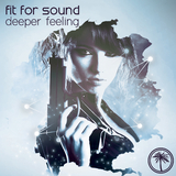 Deeper Feeling by Fit for Sound mp3 download