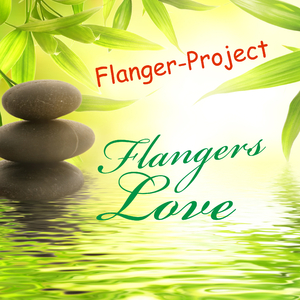 Flanger-Project - Flangers Love  (The Mind Game Studio)