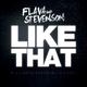 Flava & Stevenson Like That