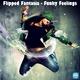 Flipped Fantasia Funky Feelings