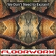 Floorworx We Don't Need to Explain!