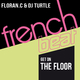 Floran. C & DJ Turtle Get on the Floor