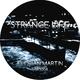 Florian Martin Strange Life