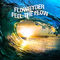 Feel the Flow by Flowryder mp3 downloads