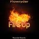Flowryder Fire Up(Maxi Single)