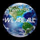 Flowryder We Are All