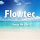 Flowtec Keeps Me Life